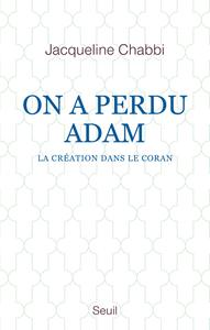 ON A PERDU ADAM