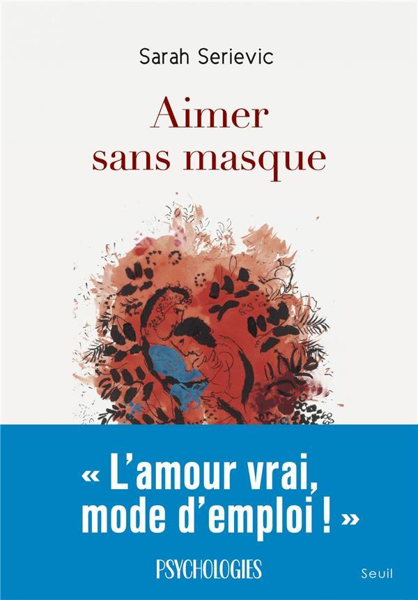 AIMER SANS MASQUE