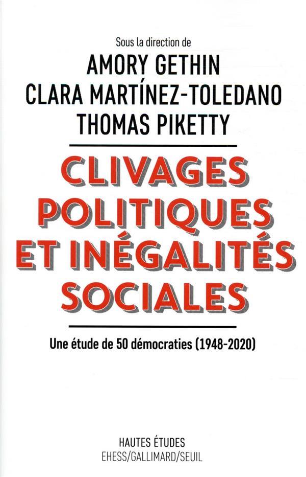 CLIVAGES POLITIQUES ET INEGALITES SOCIALES - UNE ETUDE DE 50 DEMOCRATIE (1948-2020)