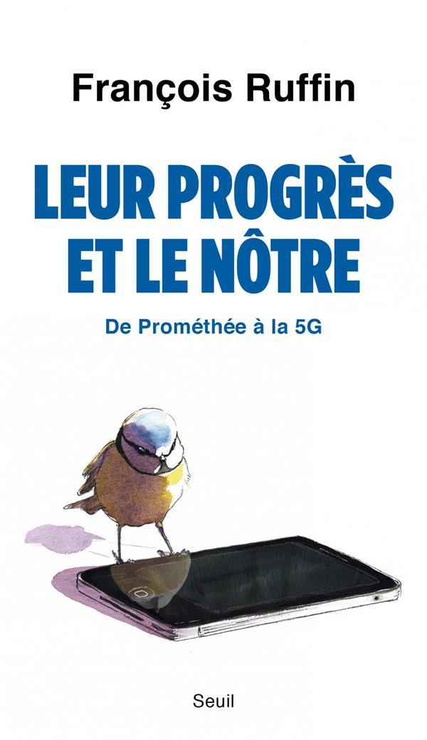 LEUR PROGRES ET LE NOTRE - DE PROMETHEE A LA 5G