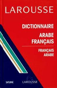 DICTIONNAIRE ARABE-FRANCAIS / FRANCAIS-ARABE