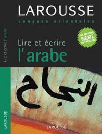 LIRE ET ECRIRE L'ARABE