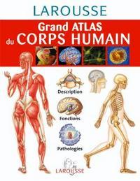 GRAND ATLAS DU CORPS HUMAIN