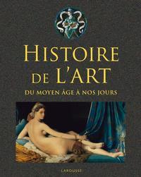 HISTOIRE DE L'ART - DU MOYEN AGE A NOS JOURS