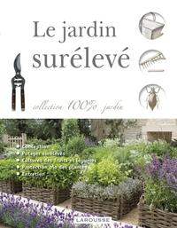 LE JARDIN SURELEVE