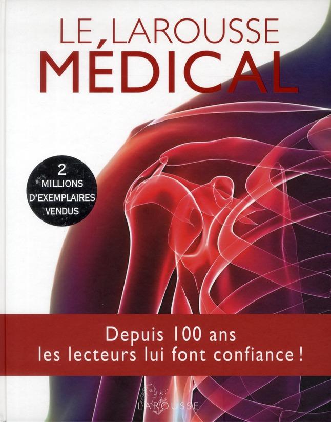 LE LAROUSSE MEDICAL - EDITION MISE A JOUR