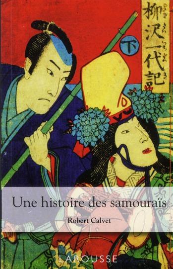 UNE HISTOIRE DES SAMOURAIS