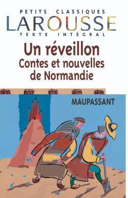 UN REVEILLON. CONTES ET NOUVELLES DE NORMANDIE