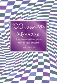 100 CASSE-TETE INFERNAUX