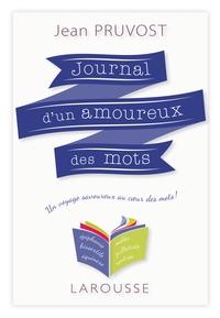 JOURNAL D'UN AMOUREUX DES MOTS