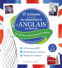 15 MN PAR JOUR POUR SE REMETTRE A L'ANGLAIS AU BUREAU + CD