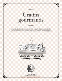 GRATINS GOURMANDS