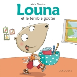 LOUNA ET LE TERRIBLE GOUTER
