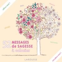 52 MESSAGES DE SAGESSE A COLORIER
