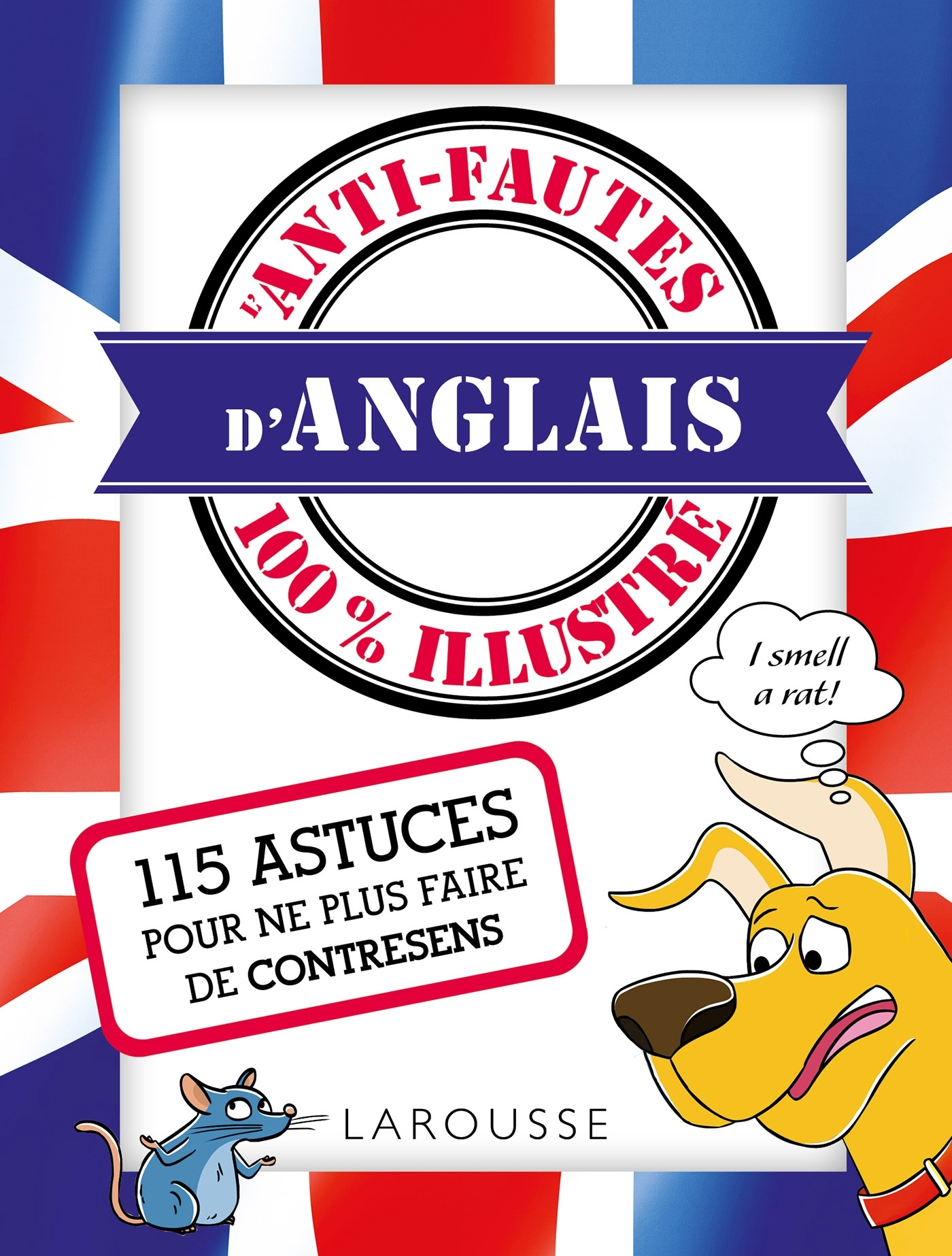 ANTI-FAUTES D'ANGLAIS 100% ILLUSTRE