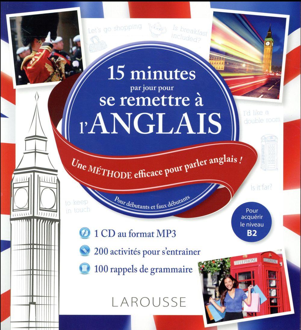 15 MN PAR JOUR POUR SE REMETTRE A L'ANGLAIS + CD