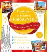 15 MN PAR JOUR POUR SE REMETTRE A L'ESPAGNOL + CD
