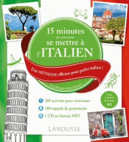 15 MN PAR JOUR POUR SE METTRE A L'ITALIEN + CD