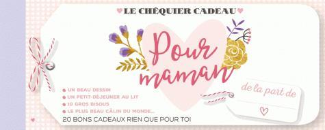 LE CHEQUIER CADEAU POUR MAMAN