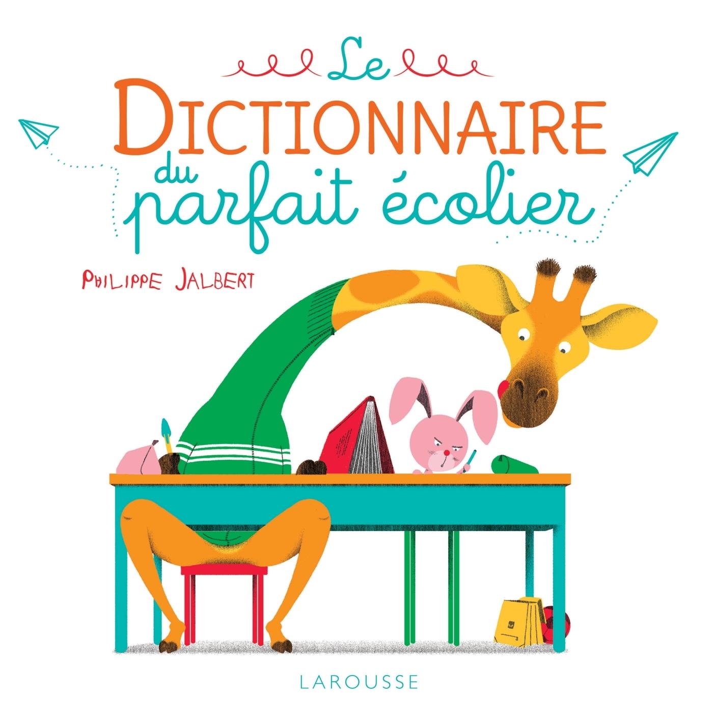LE DICTIONNAIRE DU PARFAIT ECOLIER