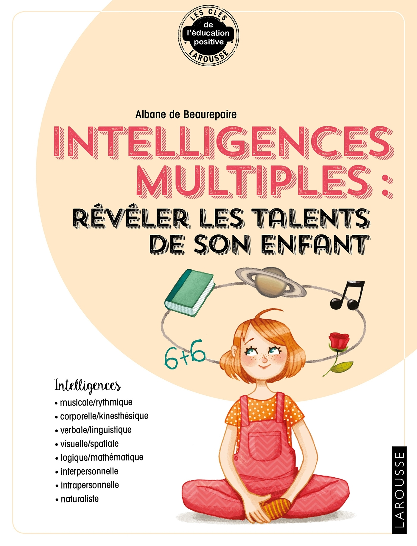 ... INTELLIGENCES MULTIPLES : REVELER LES TALENTS DE SON ENFANT