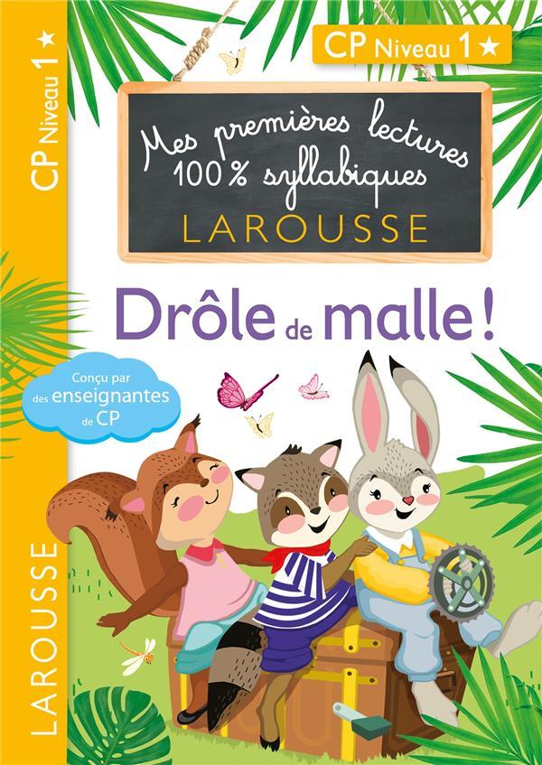 Premieres lectures larousse 100 % syllabiques - drole de malle !