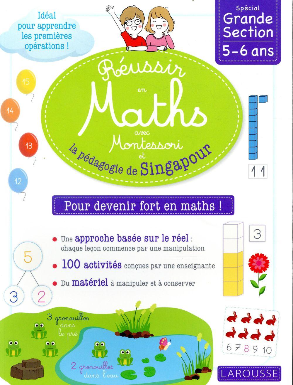 Reussir en maths avec montessori et la pedagogie de singapour gs