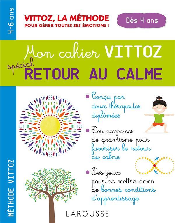 RETOUR AU CALME AVEC LA METHODE VITTOZ