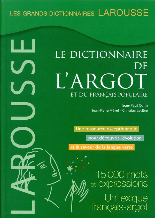 Grand dictionnaire de l'argot