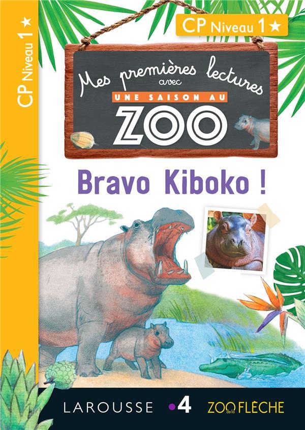 1eres lectures une saison au zoo - bravo kiboko !