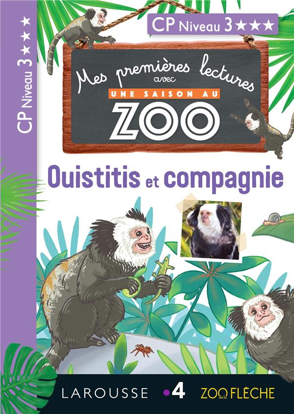 1eres lectures une saison au zoo - ouistitis et compagnie