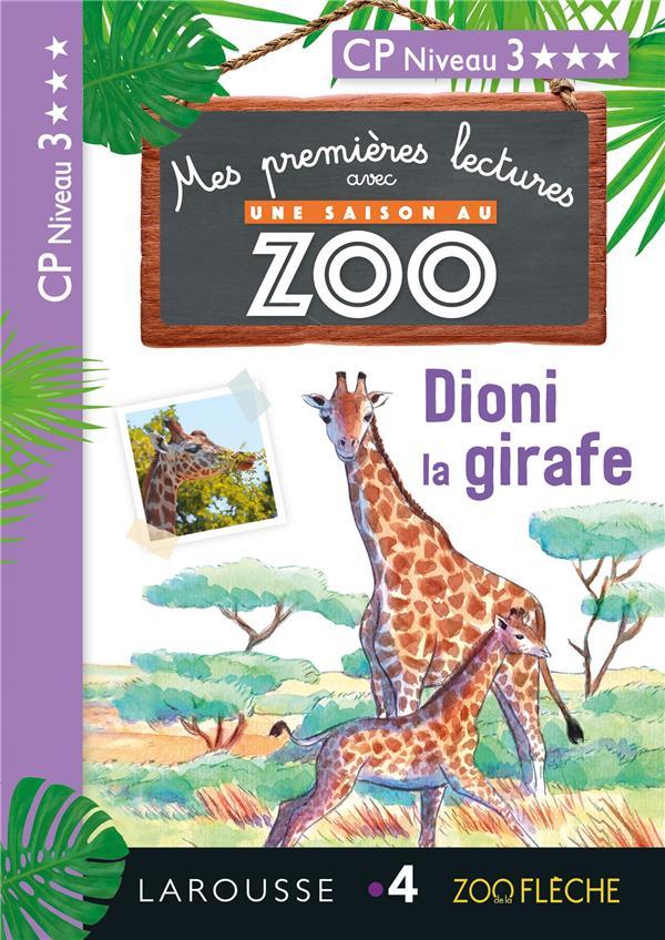 1eres lectures une saison au zoo - dioni la girafe