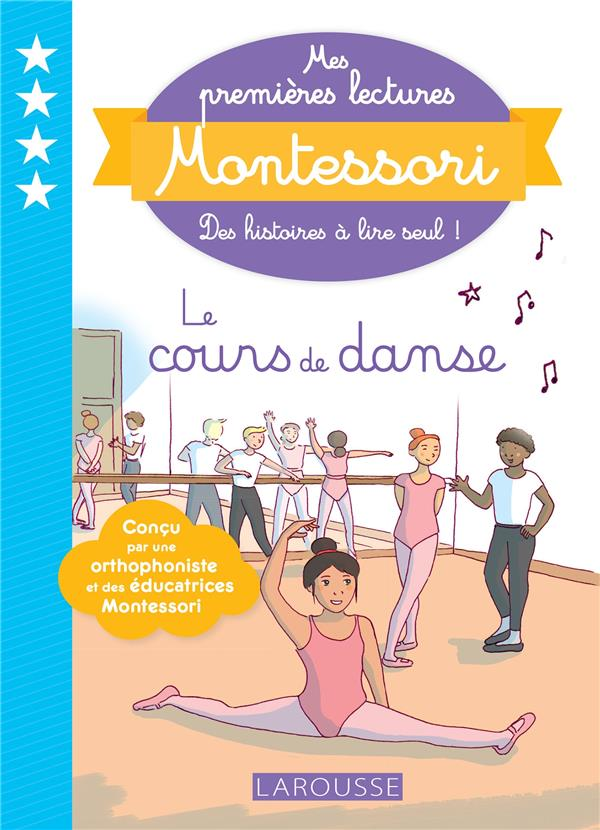 Mes premieres lectures montessori - le cours de danse