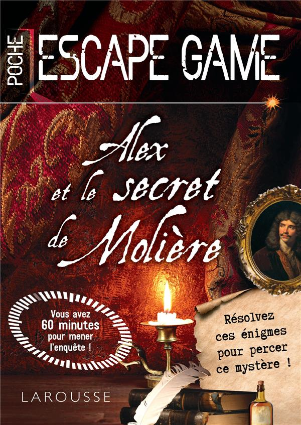Escape game de poche - alex et le secret de moliere