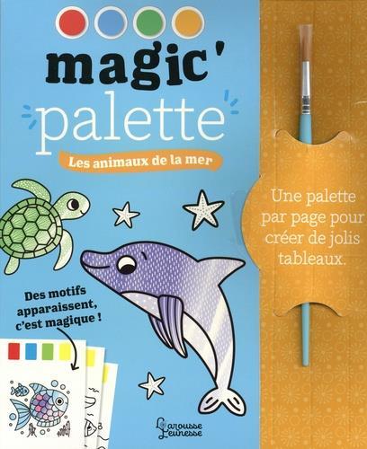 MAGIC'PALETTE : LES ANIMAUX DE LA MER