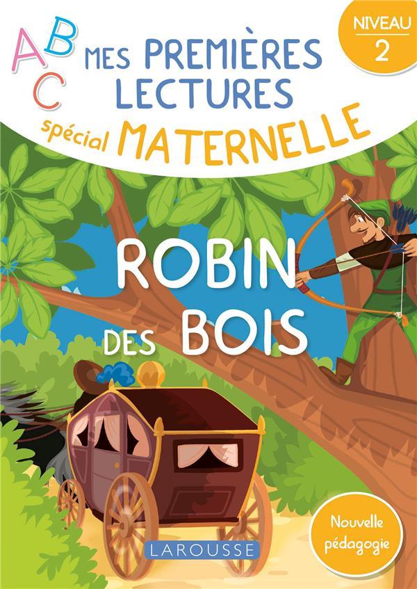 Mes premieres lectures special maternelle, robin des bois