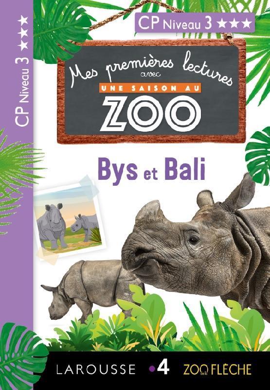 Mes premieres lectures une saison au zoo - cp niveau 3 - bys et bali