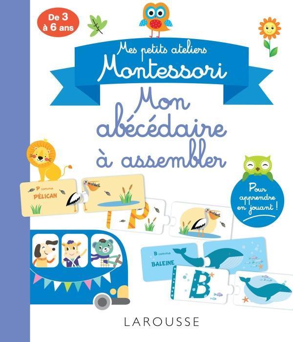 Mes ateliers montessori : abecedaire a assembler