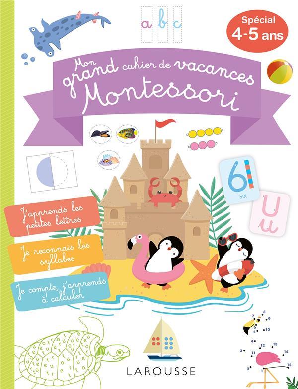 Mon grand cahier de vacances montessori, special  4-5 ans