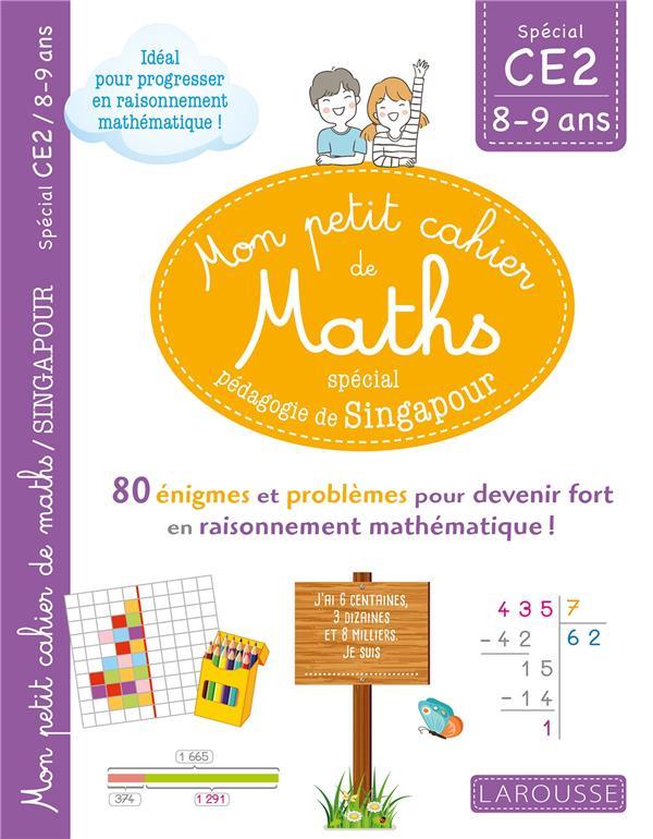 Mon petit de cahier de maths - methode de singapour special ce2