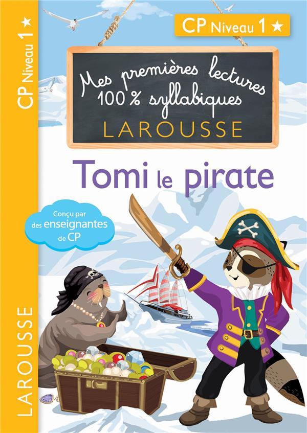 Premieres lectures syllabiques - tomi, le pirate, niveau 1