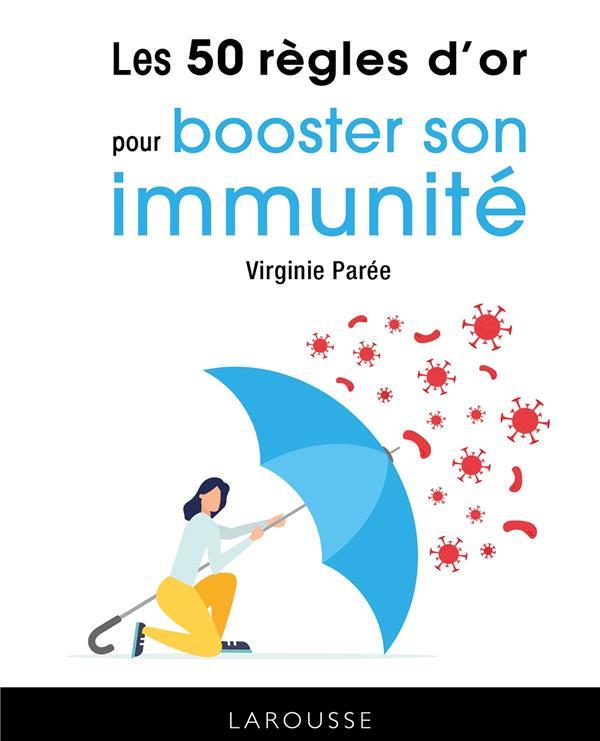 Les 50 regles d'or pour booster son immunite