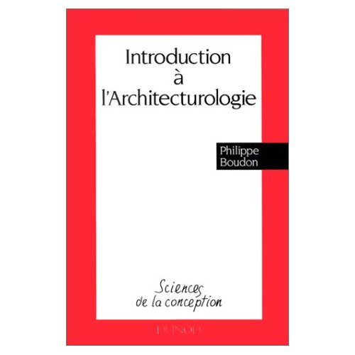 INTRODUCTION A L'ARCHITECTUROLOGIE