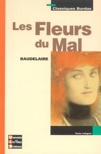 CLASSIQUES BORDAS - LES FLEURS DU MAL - BAUDELAIRE