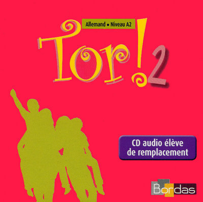 TOR ! ALLEMAND COLLEGE 2EME ANNEE 2008 CD AUDIO ELEVE DE REMPLACEMENT