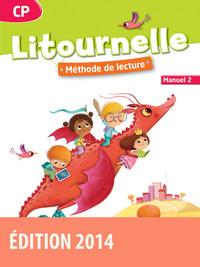 LITOURNELLE METHODE DE LECTURE CP 2014 MANUEL DE L'ELEVE N 2