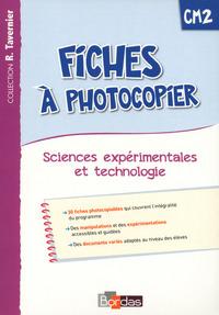TAVERNIER SCIENCES EXPERIMENTALES ET TECHNOLOGIE CM2 2015 FICHES A PHOTOCOPIER