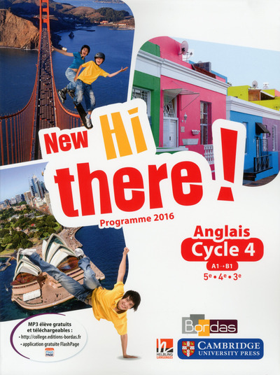NEW HI THERE ! ANGLAIS CYCLE 4 2017 MANUEL ELEVE