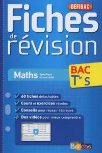 DEFIBAC - FICHES DE REVISION - MATHS TLE S