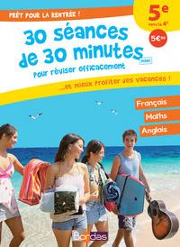 PRET POUR LA RENTREE ! 5E VERS LA 4E - 30 SEANCES DE 30 MINUTES MAXI POUR REVISER EFFICACEMENT